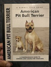 American Pit Bull Terrier a Comprehensive Guide To Owning & Caring For Your Pet
