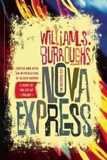 Nova Express: The Restored Text by William S Burroughs (Paperback, 2014)