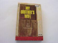 MY BROTHER'S WIFE  1967  BOB MAXWELL    NEAR MINT-
