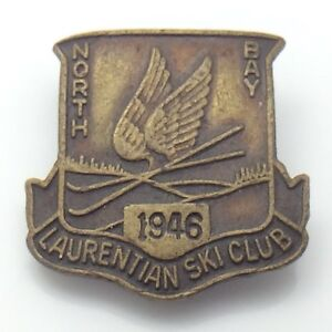 Laurentian Ski Club Ski Hill North Bay Ontario 1946 Pin G108