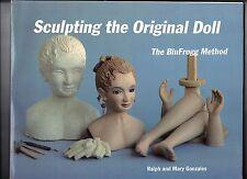 Sculpting the Original Doll BluFrogg Method Ralph & Mary Gonzales Art Crafts
