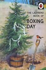 The Ladybird Book of Boxing Day (Ladybirds for Grown-Ups), Morris, Joel, Hazeley