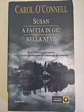 LIBRO - CAROL O'CONNELL - SUSAN A FACCIA IN GIU NELLA NEVE - PIEMME POCKET 2002