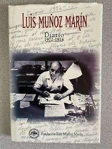 Luis Munoz Marin Diario 1972-1974 Fundacion Luis Munoz Marin [Spanish]