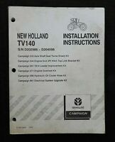 NEW HOLLAND TV140 TRACTOR ACCESSORIE KIT INSTALLATION MANUAL 270+ CLEAN PAGENICE