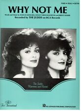 """THE JUDDS """"WHY NOT ME"""" SHEET MUSIC-PIANO/VOCAL/GUITAR-WYNONNA/NAOMI-1984-NEW!!"""