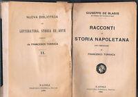 1908 - DE BLASIS, Giuseppe. RACCONTI DI STORIA NAPOLETANA