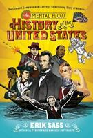 The Mental Floss History of the United States: The (Almost) Complete-ExLibrary