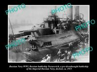 OLD POSTCARD SIZE PHOTO OF RUSSIAN NAVY WWI THE BATTLESHIP TSESAREVICH c1915