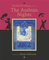 The Arabian Nights (Michael Foreman Illustrates), Michael Foreman, Very Good Boo
