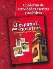 El Espanol Para Nosotros: Curso 1, cuaderno de actividades escritas y auditivas