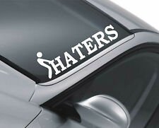 Haters Windscreen Sticker Decal Car Drift JDM VW DUB Euro Fatlace dapper Funnym2