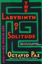 The labyrinth of solitude: and The other Mexico, Return to the labyrinth of