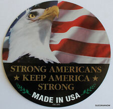 """Made in USA Car Magnet 5.7"""" Strong Americans Keep America Strong Eagle w/ Flag"""