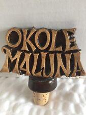 Hawaii Souvenir Tiki Cork Stopper Okole Maluna Bottoms Up
