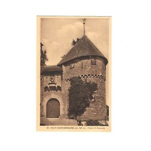 AK Ansichtskarte Haut-Koenigsbourg / Porte 1. Enceinte