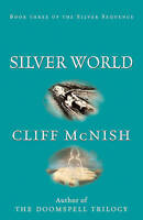 McNish, Cliff, Silver World (Silver Sequence), Very Good Book