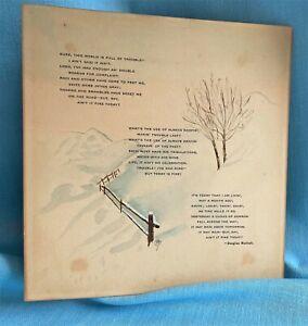 "Motto Print Douglas Malloch 7""x7"" Artist IKM or IKMc 1915 Unframed Snow Fence"
