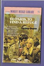 TO PARIS TO FIND A REFUGE by LESLEY DUNN WOMANS WEEKLY LIBRARY no.1436 1976
