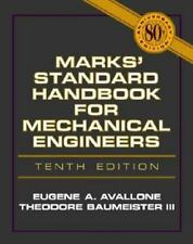 Marks' Standard Handbook For Mechanical Engineers by Eugene A Avallone