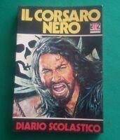 Il Corsaro Nero Diario Scolastico Prima Edizione 1977 Editrice AMZ