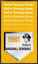 1981 PITTSBURGH PIRATES DOLLAR SAVINGS BASEBALL POCKET SCHEDULE  FREE SHIP