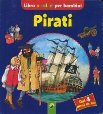 Pirati. Libro cartonato per bambini di Lisa Maurer - Ed. NGV