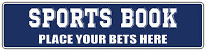 Blue Aluminum Weatherproof Road Street Signs Sports Book Place Your Bets Here