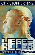 Liege-Killer [Book One of the Paratwa Saga]