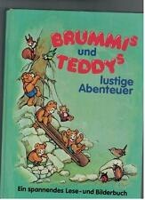 Brummi´s und Teddy´s lustige Abenteuer - Ein spannendes Lesebuch - 1985