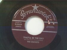 "CRICKETS ""THAT'LL BE THE DAY / I'M LOOKING FOR SOMEONE TO LOVE"" 45"
