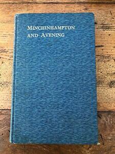 minchinhampton and avening . by arthur twisden playne ( with authors card )