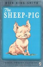 The Sheep-pig (Puffin Modern Classics),Dick King-Smith, Mary R ,.9780141333366