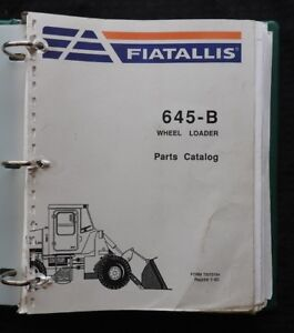 GENUINE FIAT ALLIS 645-B WHEEL LOADER TRACTOR PARTS MANUAL CATALOG VERY GOOD