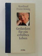 Kardinal Franz König Gedanken für ein erfülltes Leben Styria Verlag +++