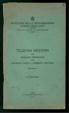 FERROVIE DELLO STATO TELEFONI WESTERN PER ESERCIZIO FERROVIARIO 1932 TRENI