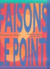 Faisons le Point! Discussion et Reflexion by Karen Harrington and Josette...