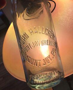 Old Mount Joy PA Beer Bottle John Hallgren Mt Joy Brewery Early 1900 Advertising