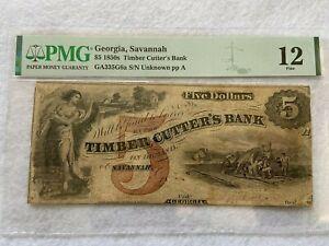 1850s Savannah Georgia Timber Cutter's Bank $5 Five Dollar Bill PMG Certified