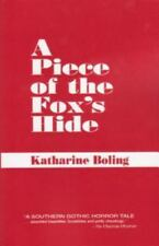 A Piece of the Fox's Hide by Katharine Boling (1998, Paperback, Reprint)