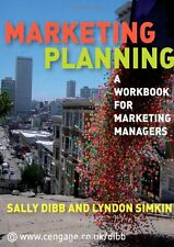 Marketing Planning: A Workbook for Marketing Managers,Sally Dibb,Lyndon Simkin