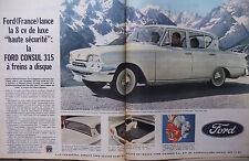PUBLICITÉ DE PRESSE 1961 FORD LA CONSUL 315 FORD A FREINS A DISQUE - ADVERTISING