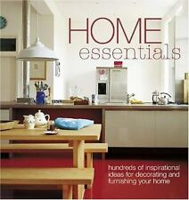 Home Essentials: Hundreds of Inspirational Ideas for Decorating and Furnishing Y