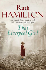 That Liverpool Girl by Ruth Hamilton, Book, New (Paperback)