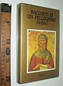 RACCONTI DI UN PELLEGRINO RUSSO 1991 RELIGIONE RUSCONI sc252
