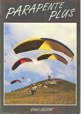 Parapente plus - Gérald Delorme - Pour visiter le ciel en sécurité avec plaisir