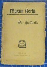 Maxim Gorki Der Hallunke Berlin W.9 Globus Verlag 82  K1245