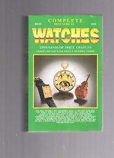 2005 WATCHES IDENTIFICATION AND PRICE GUIDE-7850 ILLUSTRATIONS-1200 PAGES