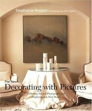 The New Decorating with Pictures: Collecting Art a
