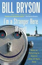 I'm a Stranger Here Myself : Notes on Returning to America after Twenty Years...